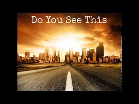 Do You See This – Greg Pajer, Aris Archontis, Madison Love