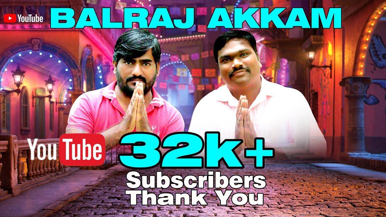 balraj akkam || tik tok balraj || balrajakkam || balrajanna comedy show thankyou 32K subscribers