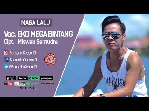 Eko Mega Bintang - Masa Lalu (Official Music Video)