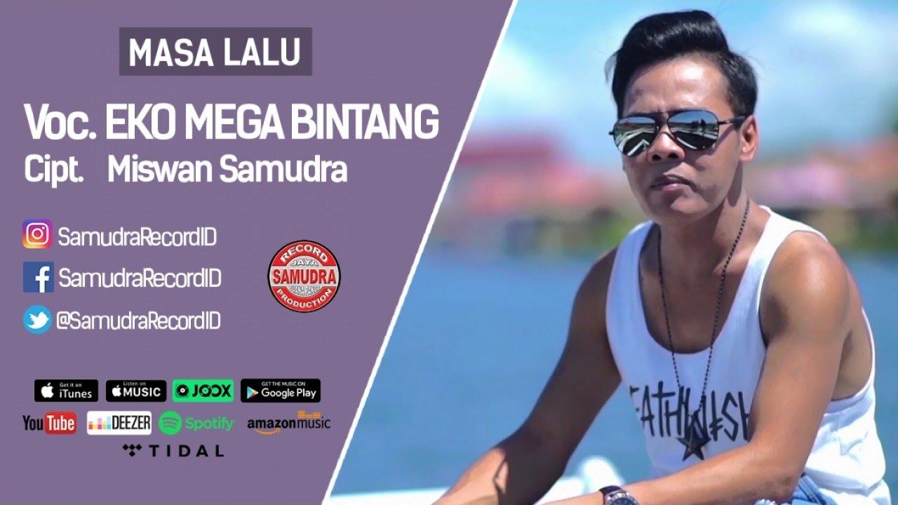 Eko Mega Bintang - Masa Lalu (Official Music Video) - YouTube