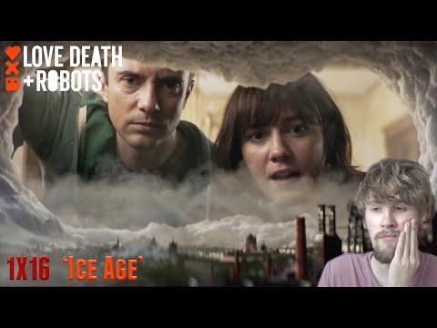 Love, Death + Robots Season 1 Episode 16 - 'Ice Age' Reaction