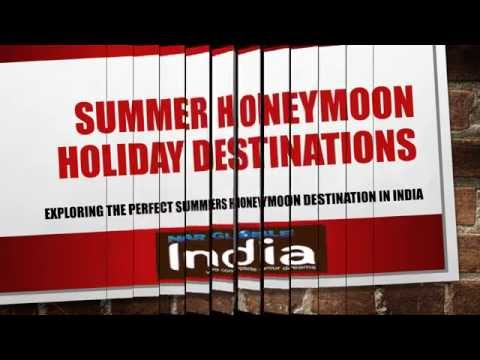Best Summer Honeymoon Holiday places in India