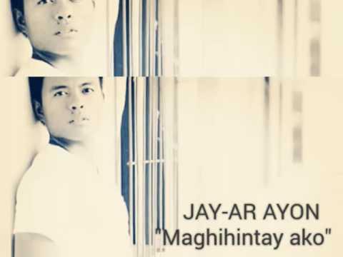 Maghihintay Ako  Jay-ar Ayon (Jonalyn...