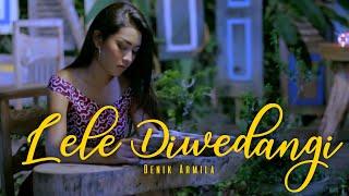Lele Diwedangi - ♥ Denik Armila