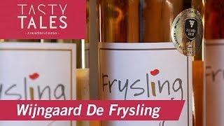Wijngaard De Frysling (Twijzel) • Tasty Tales
