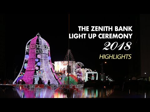 The Zenith Bank Light Up Ceremony 2018
