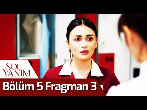 Sol Yanım 5. Bölüm 3. Fragman