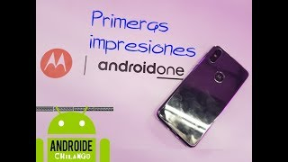 Motorola One - Primeras impresiones - analisis - review