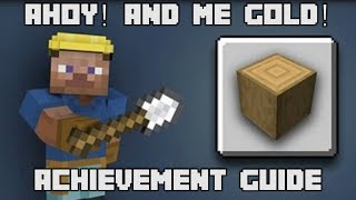 Minecraft - Ahoy! and Me Gold! Achievement Guide