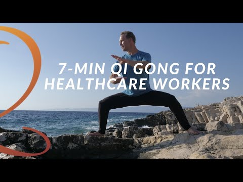 Quick 7-Min Qi Gong Routine For Healthcare Workers To Replenish Energy