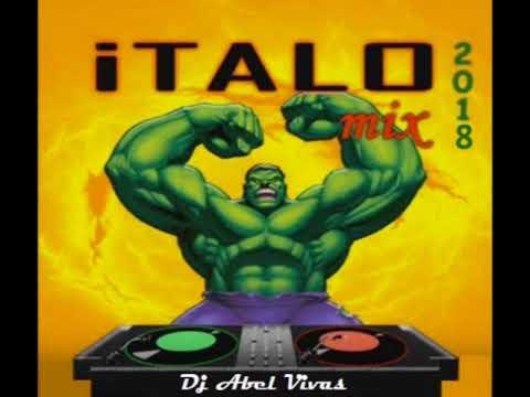 ITALO MIX 2018   DJ ABEL VIVAS
