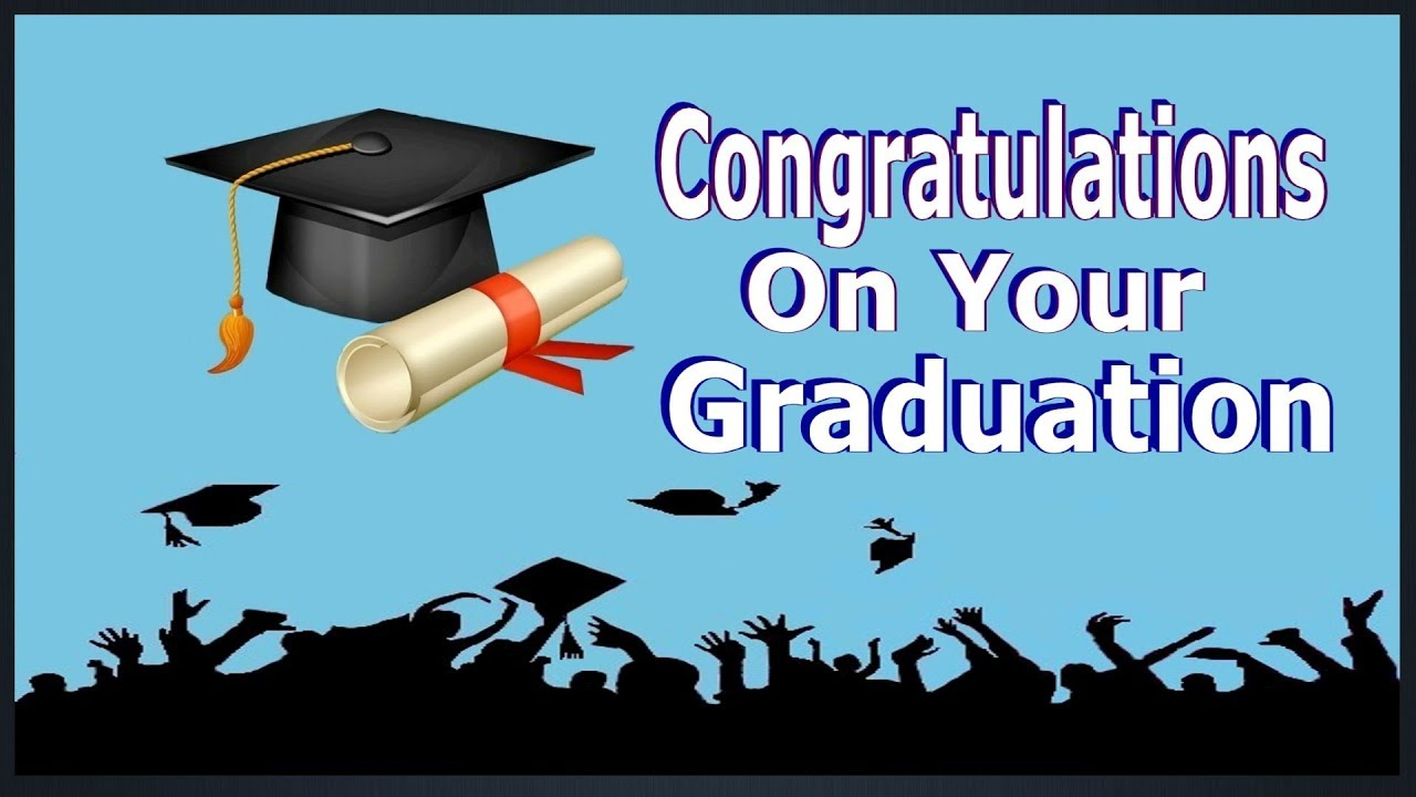 Congratulations On Your Graduation - YouTube