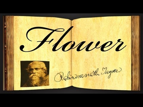 Flower by Rabindranath Tagore - Poetry Reading