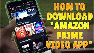 "How to Download ""Amazon Prime Video App"" on Android 2017"