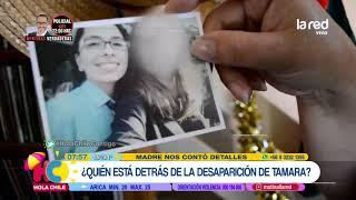 Madre de Tamara Zurita revela detalles de su comportamiento antes de extraviarse