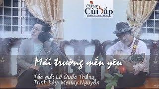 Mái Trường Mến Yêu (Lê Quốc Thắng) Acoustic - Mendy Nguyễn Guitar Cover