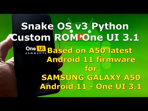 Install and Root Snake OS v3 Python for Galaxy A50 Android 11 Custom ROM One UI 3.1