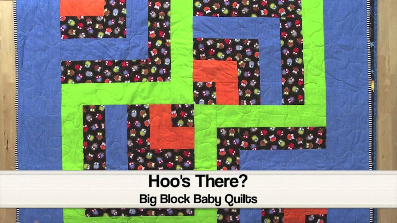 Big Block Baby Quilts Youtube