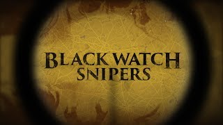 Video Black Watch Snipers download MP3, 3GP, MP4, WEBM, AVI, FLV September 2018