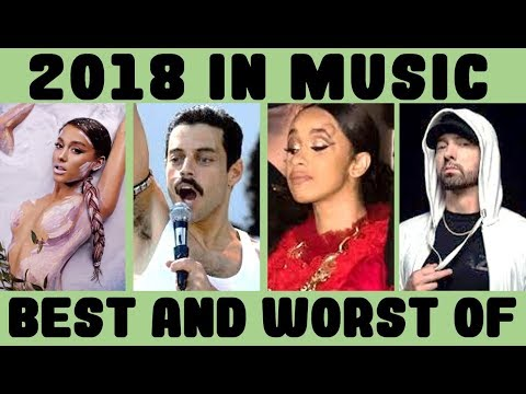 2018 IN MUSIC (THE BEST & THE WORST)
