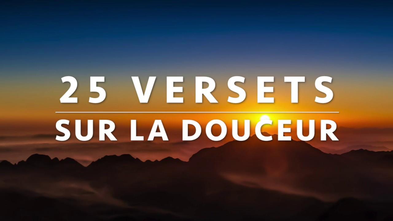 25 VERSETS SUR LA DOUCEUR