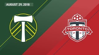 HIGHLIGHTS: Portland Timbers vs. Toronto FC | August 29, 2018