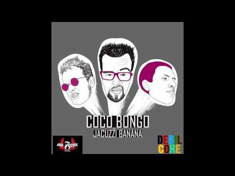 Coco Bongo - Jacuzzi Banana (Full Album)