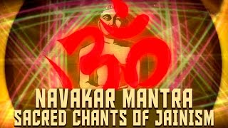 Navakar Mantra | Sacred Chants Of Jainism | Jain Gundecha Brothers