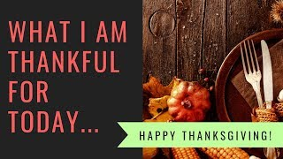 A Special Thanksgiving Greeting... What are you thankful for today?