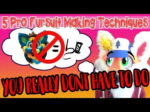 5 Pro Fursuit Making Techniques You Don't Have To Do