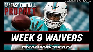 Week 9 Waiver Wire - Fantasy Football
