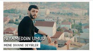 Niyameddin Umud - Mene divane deyirler (Official klip)