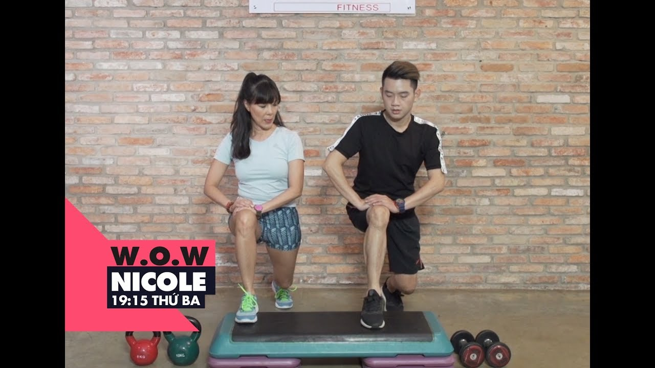 Bài tập mông và đùi cho nam giới thêm phong độ | W.O.W Nicole | VIEW TV-VTC8