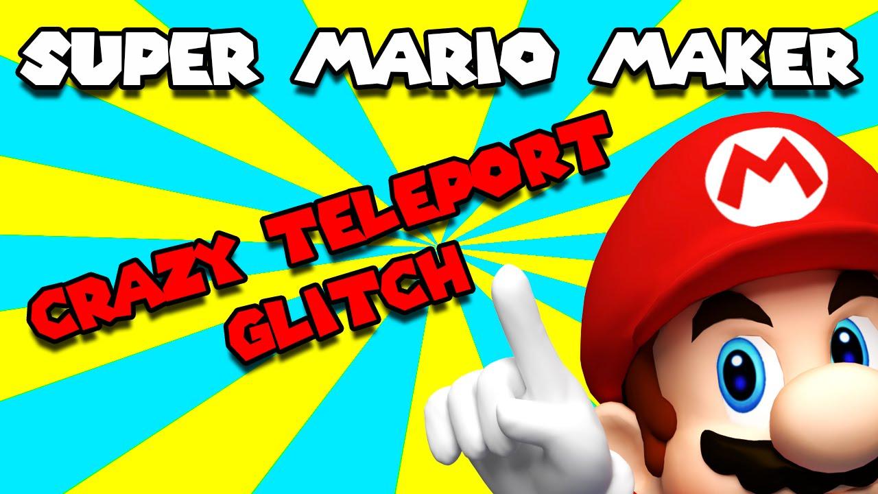 patched* Super Mario Maker - Crazy Teleport Glitch - Tutorial ...