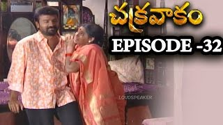 Episode 32 | Chakravakam Telugu Daily Serial