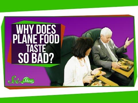 Why Does Plane Food Taste So Bad?
