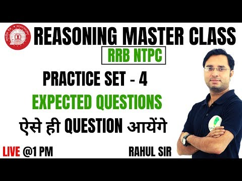 🔴 RRB NTPC SPECIAL CLASS || PRACTICE SET-4 (EXPECTED QUESTIONS) || REASONING BY RAHUL MISHRA SIR 🙂