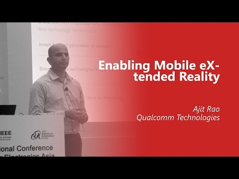 Enabling Mobile eXtended Reality. Ajit Rao