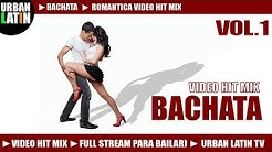 BACHATA HITS VOL.1 ► BACHATA MIX 2017 ROMANTICA ► BACHATA 2017 ► LATIN HITS