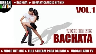 BACHATA HITS VOL.1 ► ROMANTICA VIDEO HIT MIX ► BACHATA 2016 ► PRINCE ROYCE, ROMEO SANTOS