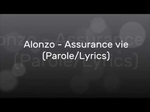 Alonzo - Assurance Vie (Parole/Lyrics)