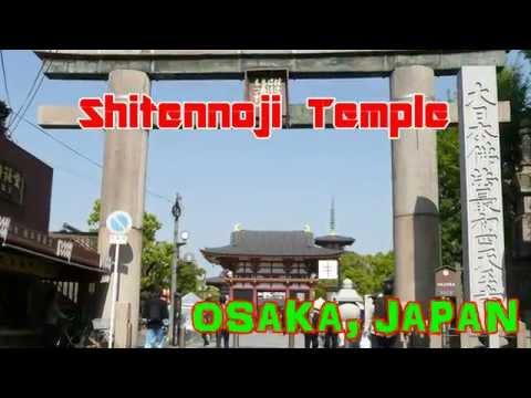Japan Travel: Shitennoji Temple Prince Shotoku one of the oldest temples, Osaka