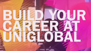 Build your career at Uniglobal