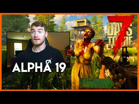 7 Days To Die ALPHA 19 GAMEPLAY! - HUGE Update - 7 Days to Die Alpha 19 Singleplayer EP1