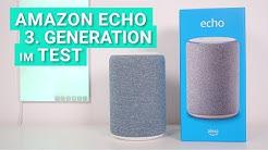 Amazon Echo der 3. Generation im Test & Review - Was der neue 100€ Smartspeaker wirklich kann