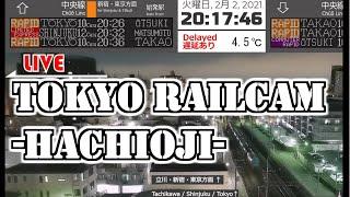 JR中央線 八王子ライブカメラ / Tokyo Train Live Camera (Hachioji)