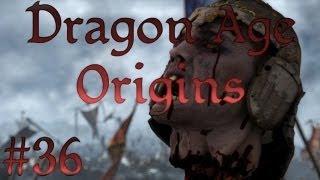 Let's Play: Dragon Age Origins - Part 36