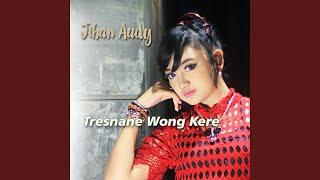 Tresnane Wong Kere