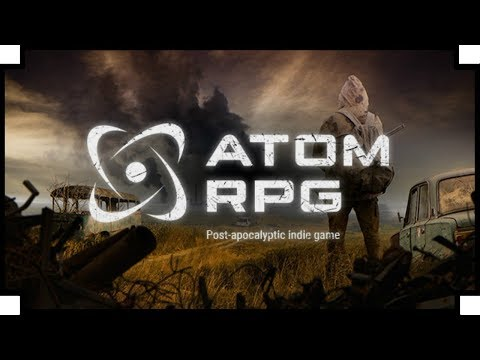 ATOM RPG - (Post Apocalyptic / Fallout Inspired Game)
