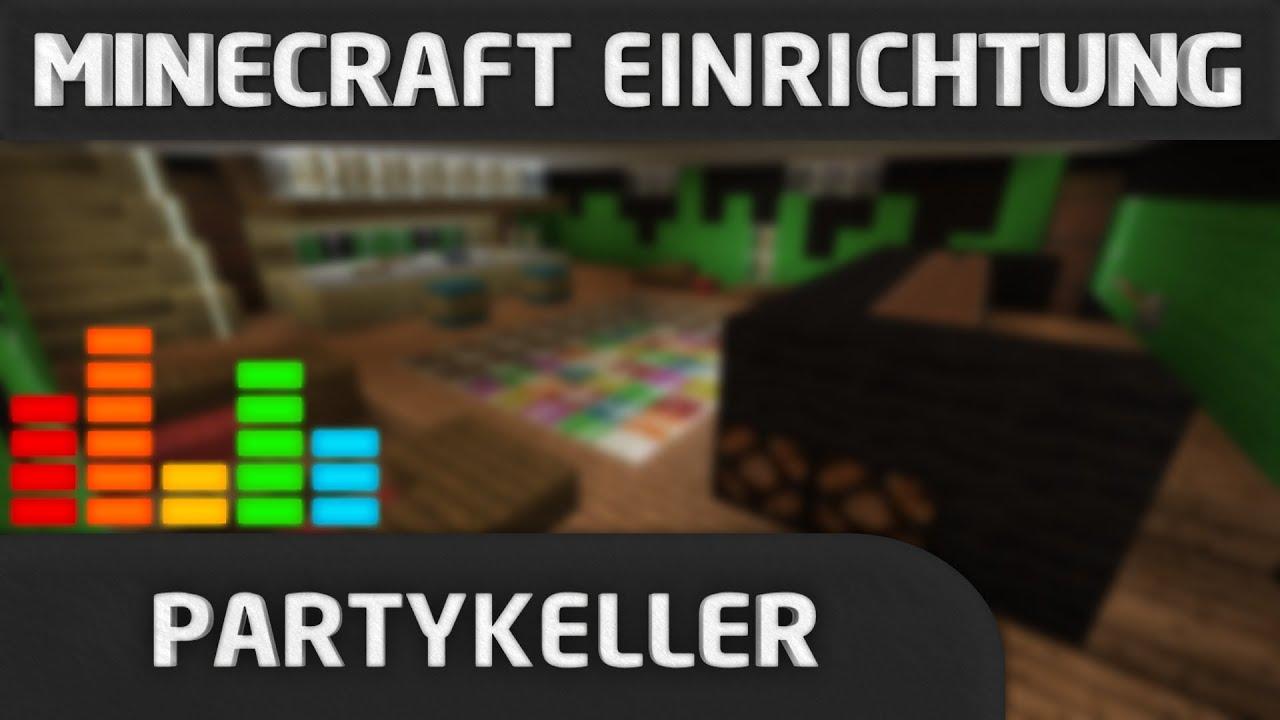 minecraft einrichtung partykeller youtube. Black Bedroom Furniture Sets. Home Design Ideas